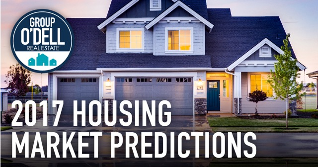 Group O'Dell's 2017 Housing Market Predictions