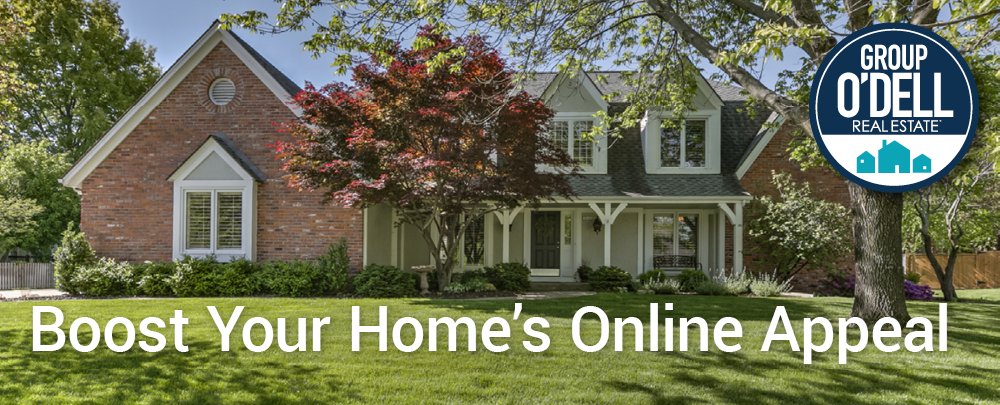 Group O'Dell Boost Your Home's Online Appeal