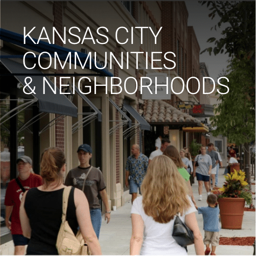 Explore Kansas City Communities & Neighborhoods