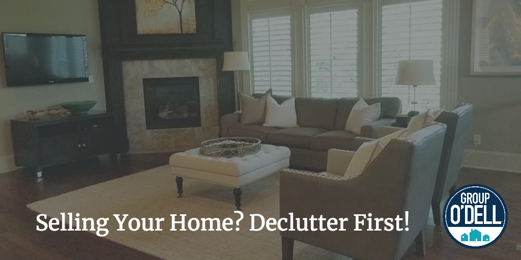 Group Ou0027Dell: Selling Your Home? Declutter First!